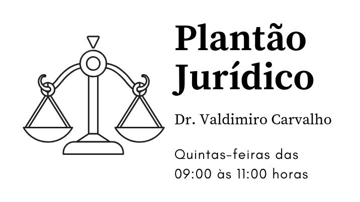 Assessor Jurídico da ADUSC -  Dr. Valdimiro Carvalho  Plantão: Quintas-feiras das 09:00 às 11:00 horas
