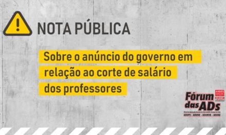 NOTA PÚBLICA SOBRE O ANÚNCIO DO CORTE DE SALÁRIO DOS PROFESSORES