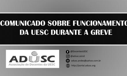 Informações sobre critérios para autorização de atividades essenciais da UESC durante a Greve