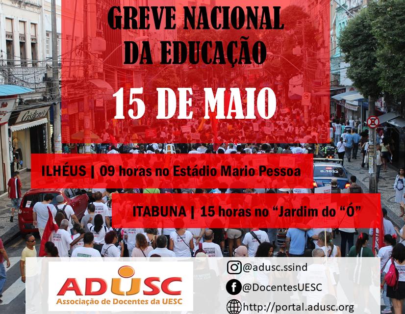15 de maio  Em greve, professores (as) da UESC participarão de atos unificados em Ilhéus e Itabuna