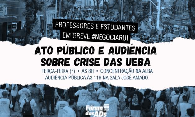 FÓRUM DAS ADS CONVOCA O MOVIMENTO GREVISTA PARA ATO E AUDIÊNCIA PÚBLICA NESTA TERÇA-FEIRA (7)