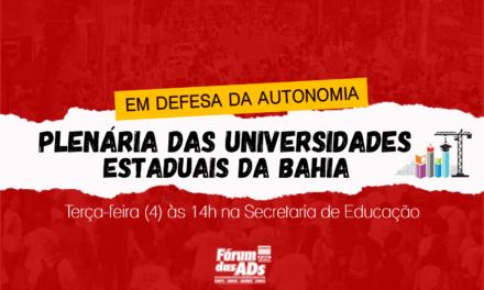 DOCENTES EM GREVE REALIZARÃO PLENÁRIA UNIFICADA DAS UNIVERSIDADES ESTADUAIS NA TERÇA-FEIRA (4)
