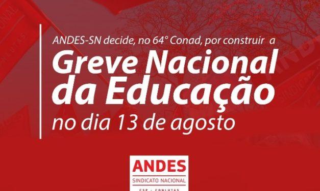 64º Conad delibera construção da Greve Nacional em defesa da educação pública e contra a Reforma da Previdência