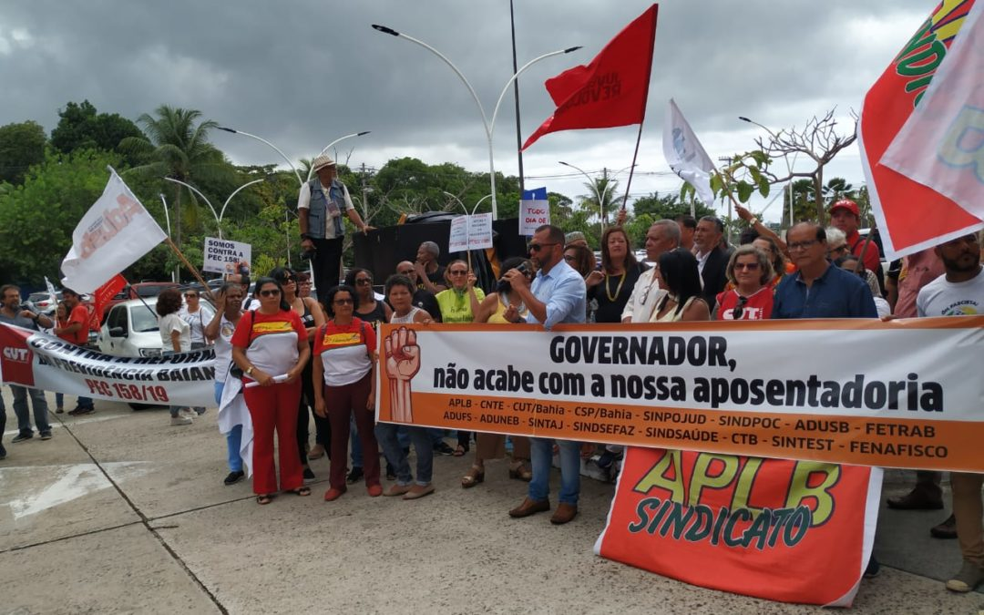 Liminar suspende tramitação da reforma da Previdência na Bahia e servidores intensificam mobilização