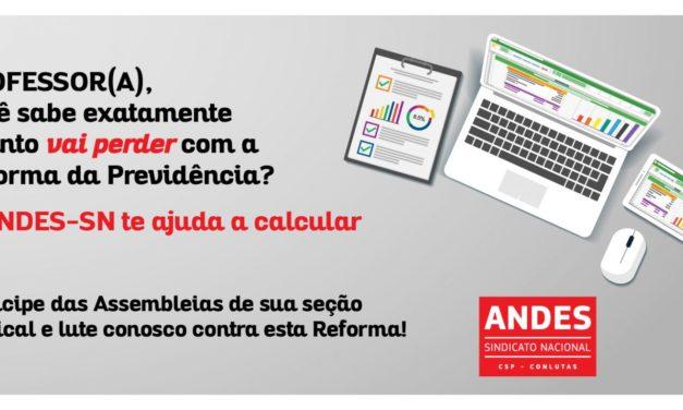 CALCULADORA DO ANDES VERIFICA QUANTO O PROFESSOR PERDE COM A REFORMA DA PREVIDÊNCIA FEDERAL
