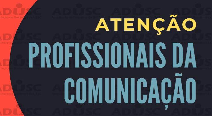 ADUSC ABRE PROCESSO SELETIVO PARA ASSESSORIA DE COMUNICAÇÃO