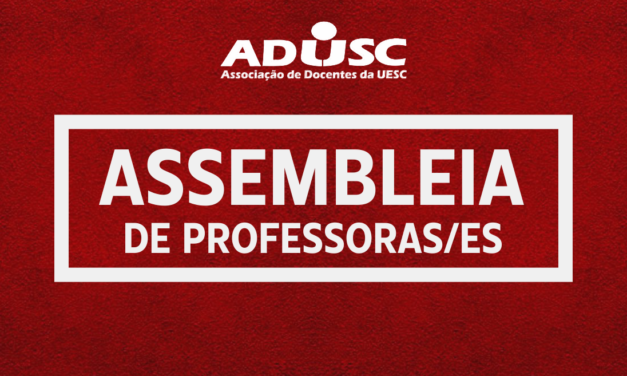 Assembleias da ADUSC estão mantidas para a segunda-feira