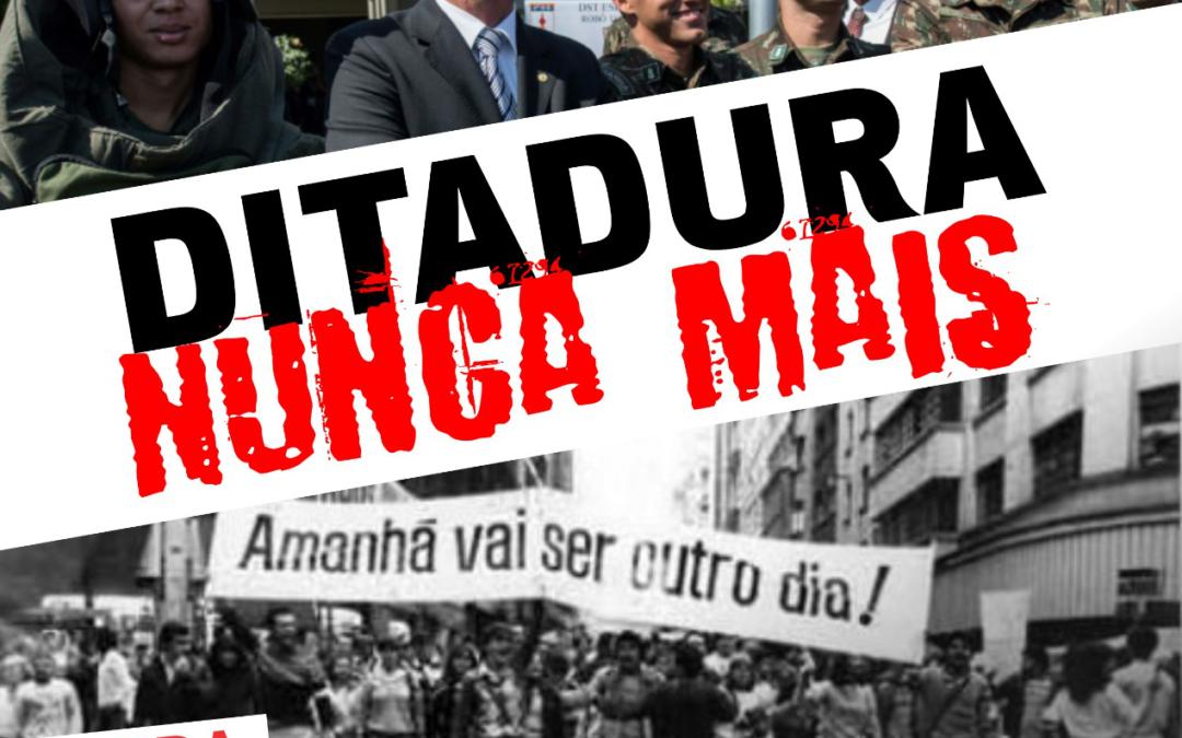 31 de março será repudiado: Ditadura Nunca Mais!