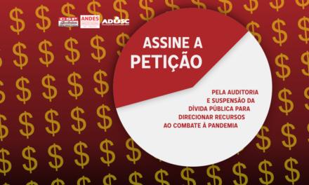 Assine a petição pela auditoria e suspensão da dívida pública