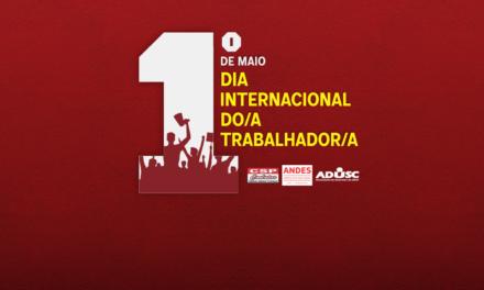 1º de maio: Dia do/a Trabalhador/a