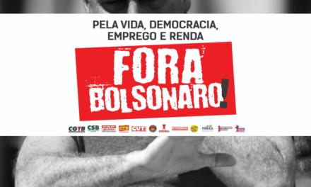 """Centrais sindicais lançam campanha por renda, emprego e por """"Fora Bolsonaro"""""""