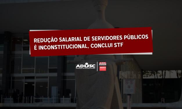 Redução salarial de servidor público é inconstitucional, conclui STF