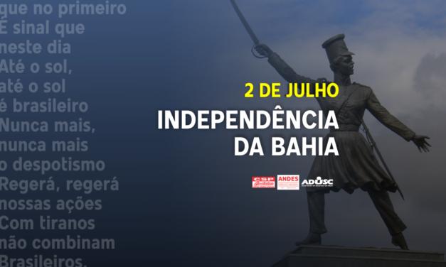 O Dois de Julho simboliza a luta pela liberdade!