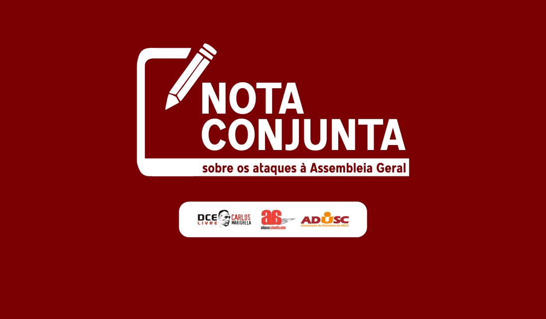 Nota conjunta da ADUSC, AFUSC e Comissão Gestora do DCE sobre os ataques à Assembleia Geral
