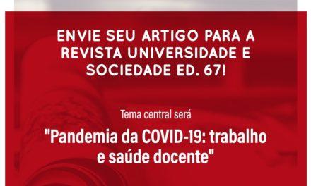 """""""Pandemia da Covid-19: trabalho e saúde docente"""" é tema da próxima Universidade e Sociedade"""