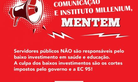 Fonasefe repudia ataque a servidores públicos e defesa da reforma Administrativa feita por mídia hegemônica