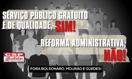 Contra Reforma Administrativa: CSP-Conlutas inicia campanha em defesa do serviço público e dos servidores