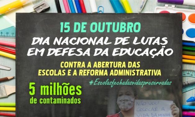 Dia Nacional de Lutas em defesa da Educação, contra a abertura das escolas e a Reforma Administrativa