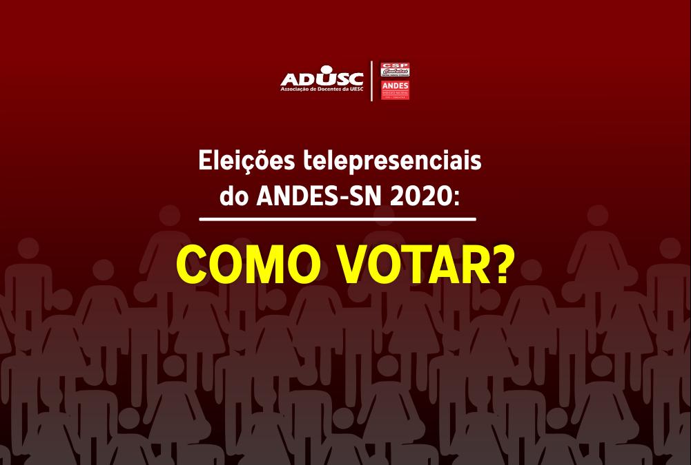 Saiba como vão funcionar as Eleições do ANDES 2020