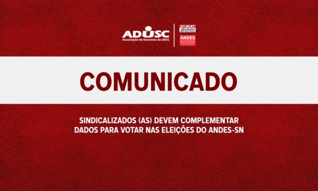 Sindicalizados devem complementar dados para votar nas Eleições do ANDES-SN