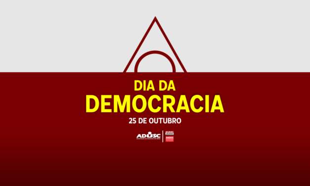 Viva a Democracia! Ditadura nunca mais!