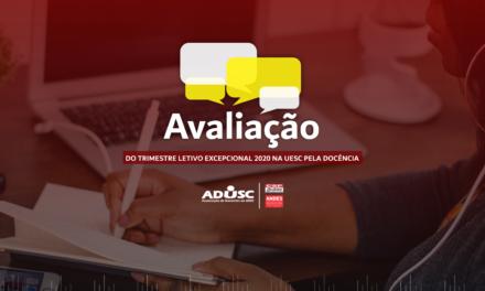 ADUSC convida docentes para avaliar o Trimestre Letivo Excepcional 2020 da UESC
