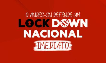 NOTA DA DIRETORIA NACIONAL DO ANDES-SN EM DEFESA DE UM LOCKDOWN NACIONAL IMEDIATO