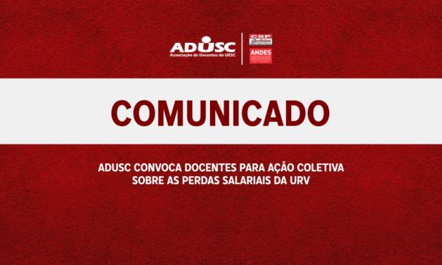 ADUSC convoca docentes para ação coletiva sobre as perdas salariais da URV