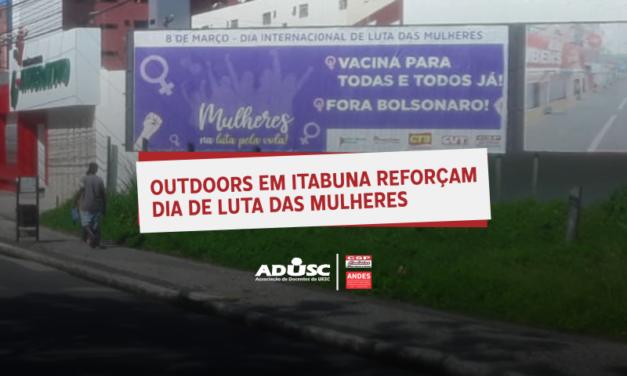 Outdoors em Itabuna reforçam dia de luta das mulheres