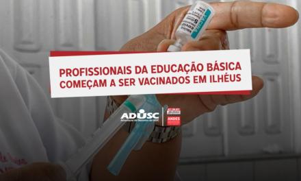 Profissionais de educação da rede básica começam a ser vacinados em Ilhéus