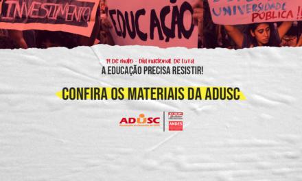 Confira os materiais da ADUSC para este 19M: Dia Nacional de Luta