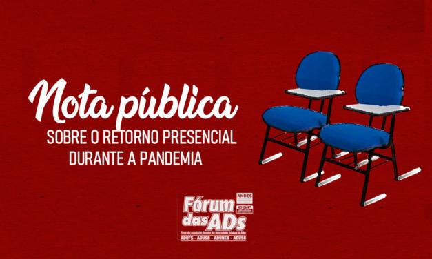 Nota do Fórum das ADs sobre o retorno presencial durante a pandemia