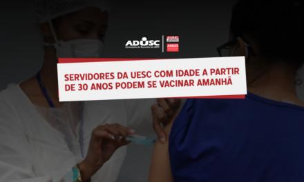 Servidores da UESC com idade a partir de 30 anos podem se vacinar nesta quarta (16)