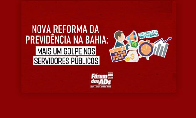 Nova Reforma da Previdência na Bahia: Mais um golpe nos servidores públicos