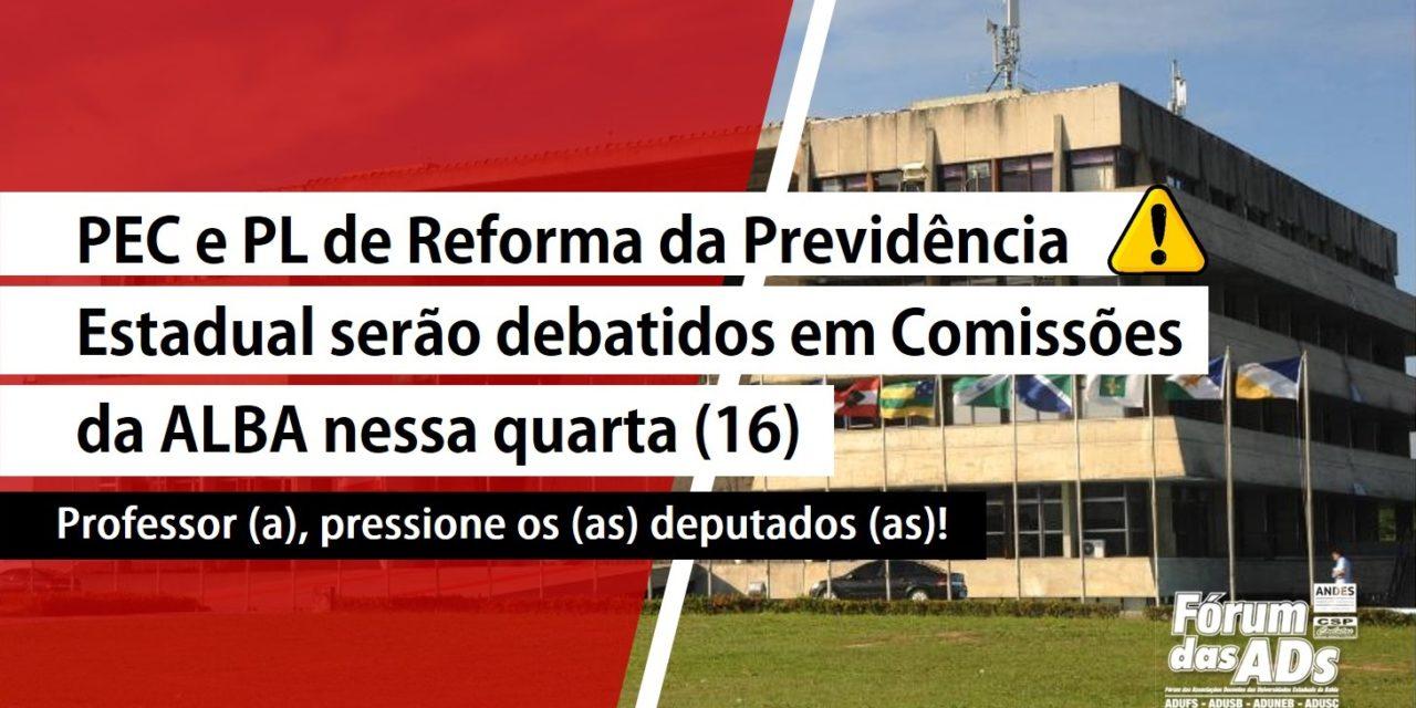 PEC e PL de Reforma da Previdência Estadual serão debatidos em comissões da ALBA nesta quarta-feira (16)