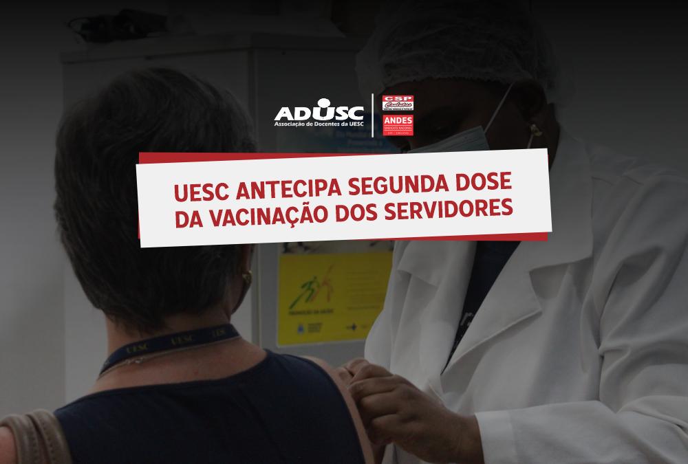 UESC antecipa segunda dose da vacinação dos servidores
