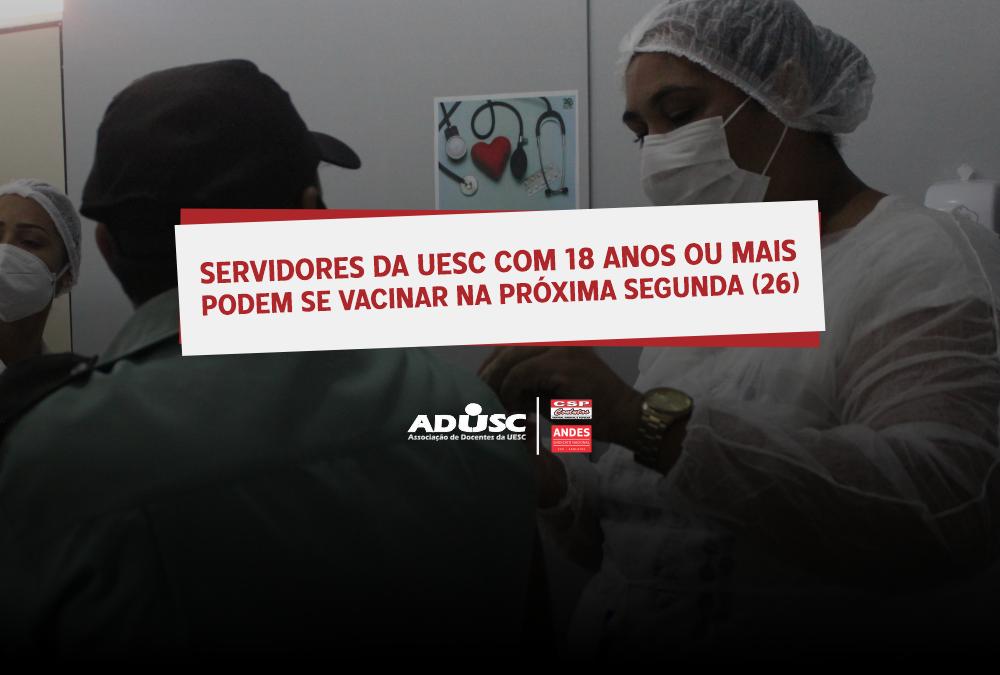 Servidores da UESC com idade a partir de 18 anos podem se vacinar na próxima segunda (26)
