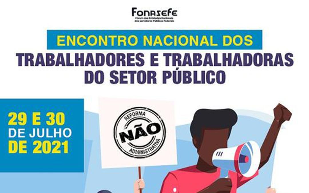 Encontro Nacional dos Trabalhadores e Trabalhadoras do Setor Público será realizado nos dias 29 e 30 de julho